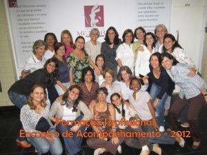 I Curso de Formação Profissional – Encontro de acompanhamento – 2012