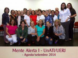 Mente Alerta I – UnATI-UERJ – agosto-setembro 2014