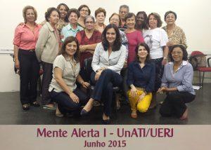 Mente Alerta I – UnATI-UERJ – junho 2015