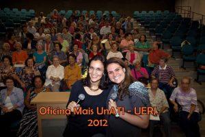 Oficina Mais – UnATI-UERJ – 2012