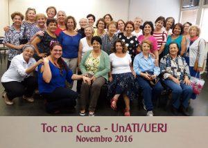 Toc na Cuca II – UnATI-UERJ – outubro 2016